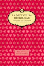 La dictadura de Bolívar (ebook)