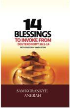 14 Blessings to Invoke