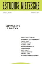 ESTUDIOS NIETZSCHE VOL. XV. NIETZSCHE Y LA POLÍTICA (ebook)