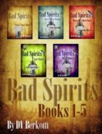 Bad Spirits (Books 1-5) (ebook)