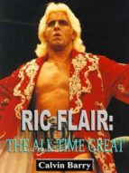 Ric Flair: The All-Time Great (ebook)