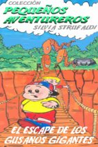 El Escape De Los Gusanos Gigantes (ebook)