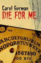 Die for Me (ebook)