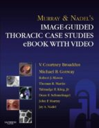 Murray & Nadel's Image-Guided Thoracic Case Studies  with Video (ebook)