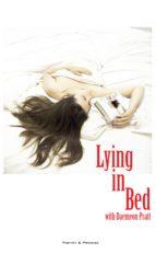 Lying in Bed With Daemeon Pratt