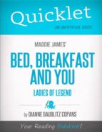 Quicklet on Maddie James's Bed, Breakfast and You (CliffsNotes-like Book Summary) (ebook)