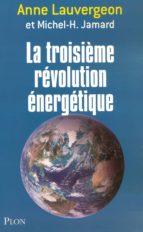La troisième révolution énergétique (ebook)