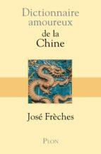 Dictionnaire amoureux de la Chine (ebook)