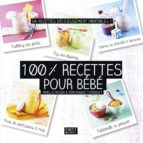 100% recettes pour bébé (ebook)