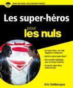 Les Super-héros pour les Nuls (ebook)