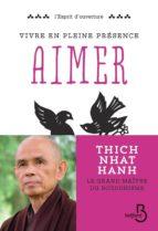 Vivre en pleine conscience : Aimer (ebook)