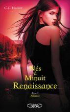 Nés à minuit Renaissance - tome 2 Alliance (ebook)