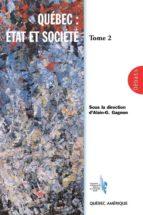 Québec: État et Société, Tome 2 (ebook)
