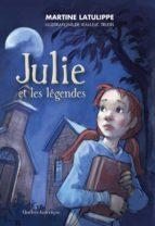 Julie et les légendes (ebook)