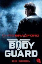 Bodyguard - Die Geisel (ebook)