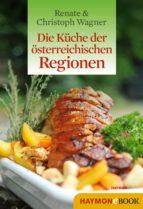 Die Küche der österreichischen Regionen (ebook)