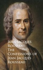 The Confessions of Jean Jacques Rousseau (ebook)