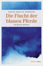 Die Flucht der blauen Pferde (ebook)