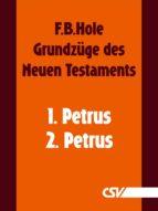 Grundzüge des Neuen Testaments - 1. & 2. Petrus (ebook)