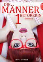 Die Männerbetörerin #1 (ebook)