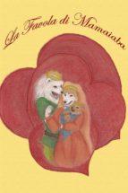 La Favola di Mamaiaba (ebook)