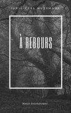 À Rebours (ebook)