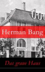 Das graue Haus - Vollständige deutsche Ausgabe