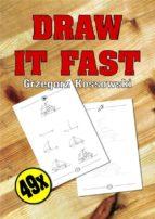 Draw it fast (ebook)