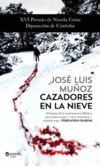 Cazadores en la nieve (ebook)