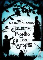 Julieta, Romeo y los ratones (ebook)