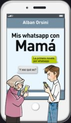 Mis whatsapp con mamá (ebook)