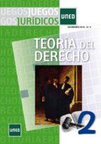 Juegos jurídicos. Teoría del Derecho nº 2 (ebook)