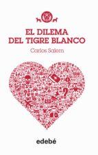TIGRE BLANCO 3: El dilema del Tigre Blanco (ebook)