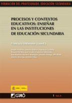 Procesos y contextos educativos: Enseñaren las instituciones de educación secundaria (ebook)