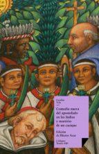 Comedia nueva del apostolado en las Indias y martirio de un cacique (ebook)