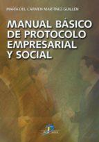 Manual básico de protocolo empresarial y social (ebook)