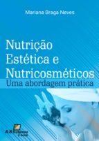 Nutrição Estética e Nutricosméticos (ebook)