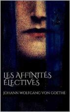 Les affinités électives  (ebook)