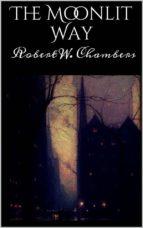 The Moonlit Way (ebook)