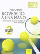 Essential Tennis 2. Rovescio a una mano (ebook)
