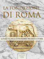 La fondazione di Roma (ebook)