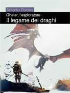 Gheler, l'esploratore. I - Il legame dei draghi (ebook)