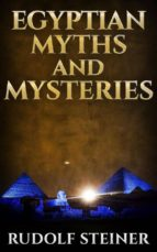 Egyptian Myths And Mysteries (ebook)