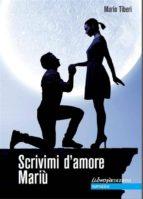 Scrivimi d'amore Mariù (ebook)