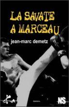 La savate à Marceau (ebook)
