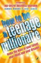 How to be a Teenage Millionaire (ebook)