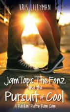Jam Tops, The Fonz and The Pursuit of Cool (ebook)