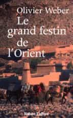 Le grand festin de l'Orient (ebook)