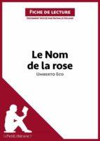 Le Nom de la rose d'Umberto Eco (Fiche de lecture) (ebook)