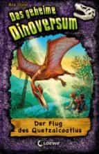 Das geheime Dinoversum 4 - Der Flug des Quetzalcoatlus (ebook)